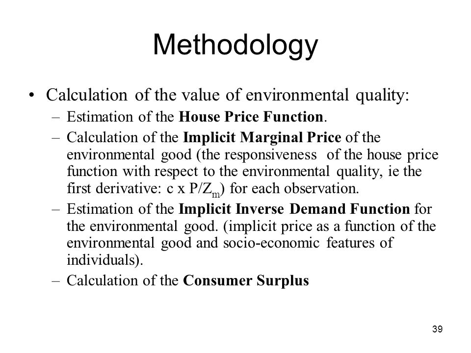 Methodology Calculation of the value of environmental quality: