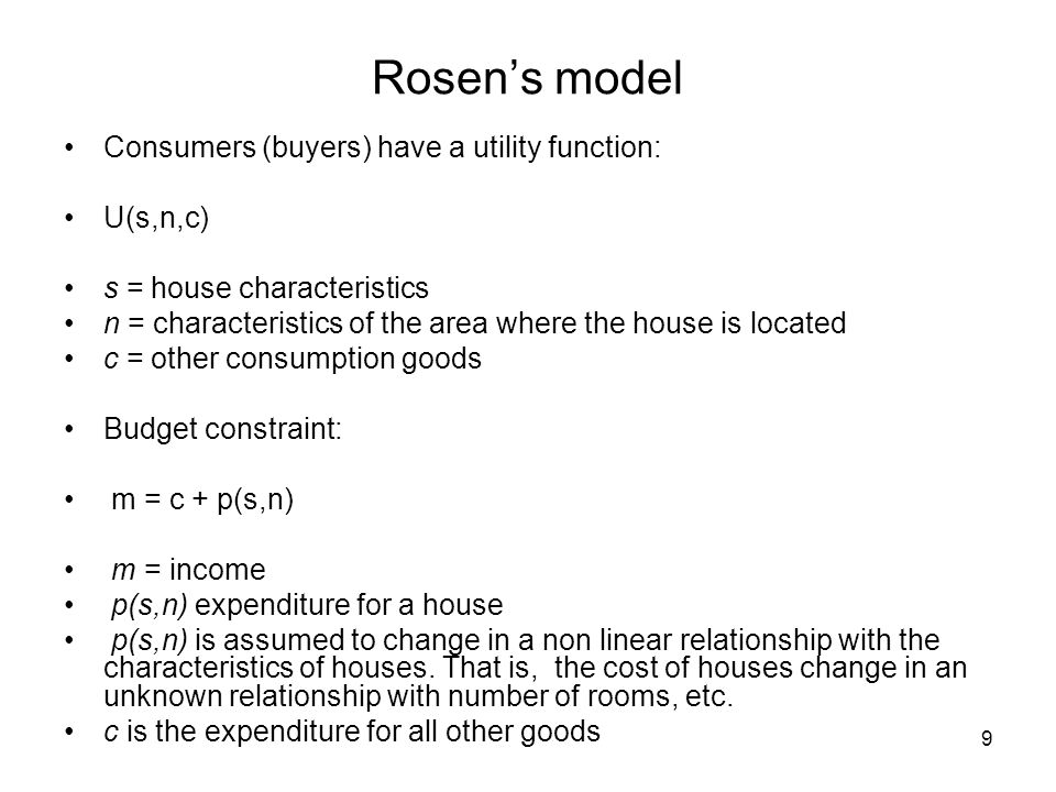 Rosen's model Consumers (buyers) have a utility function: U(s,n,c)