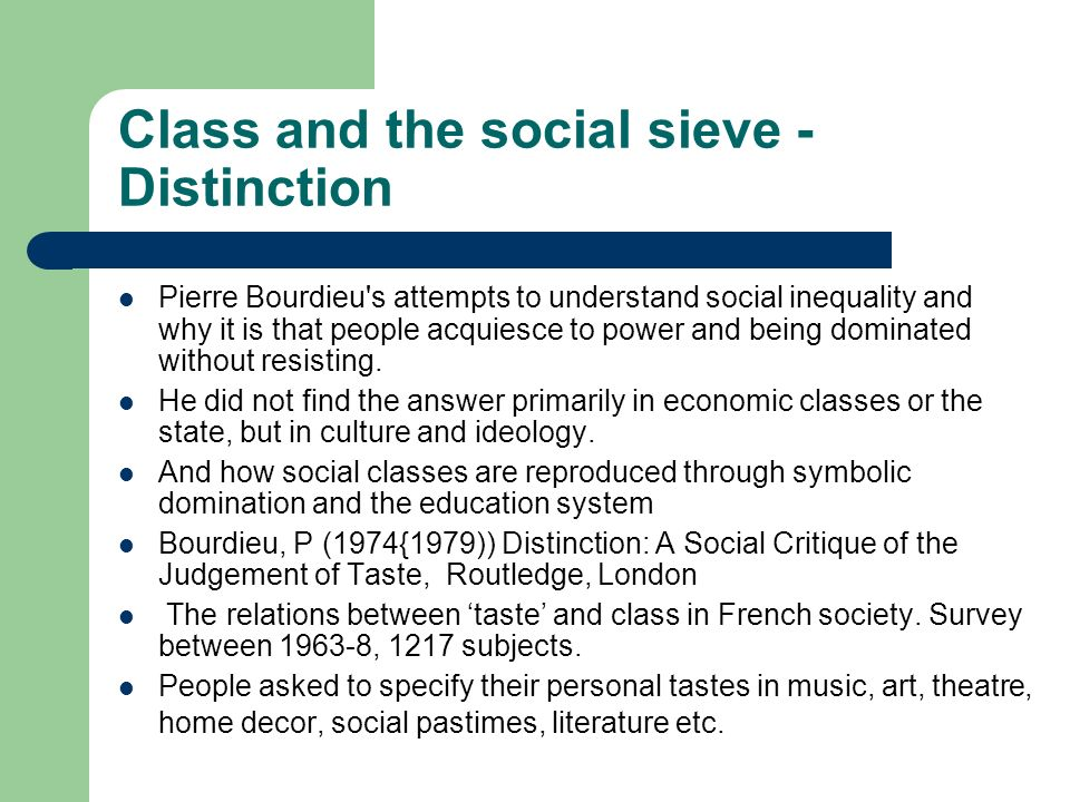 Class and the social sieve - Distinction