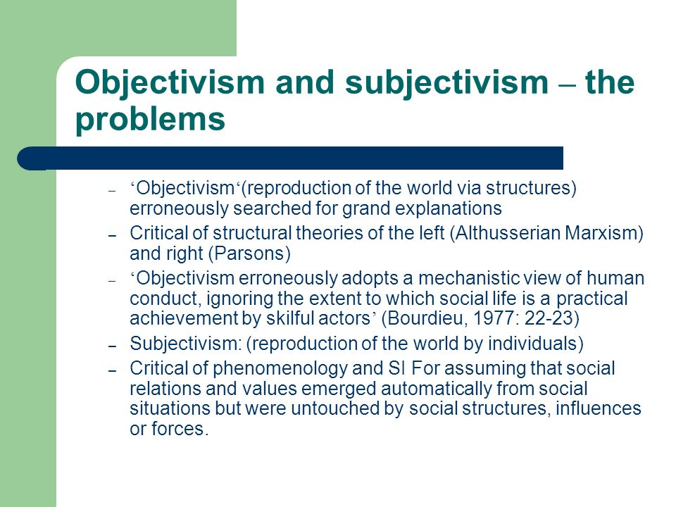 Objectivism and subjectivism – the problems