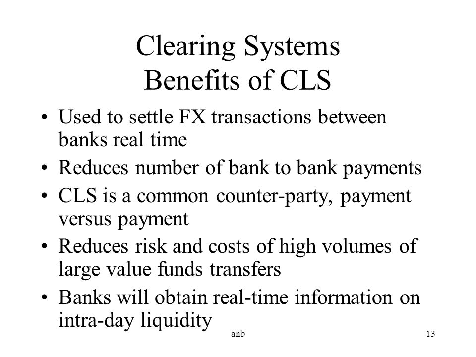 Clearing Systems Benefits of CLS