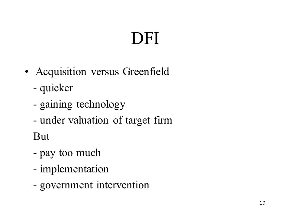 DFI Acquisition versus Greenfield - quicker - gaining technology