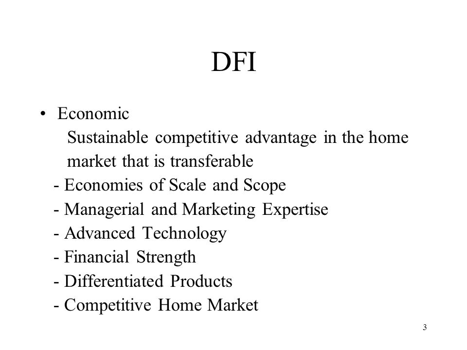 DFI Economic Sustainable competitive advantage in the home