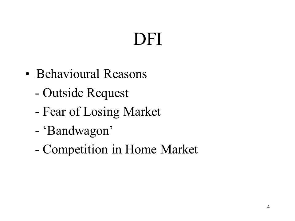 DFI Behavioural Reasons - Outside Request - Fear of Losing Market