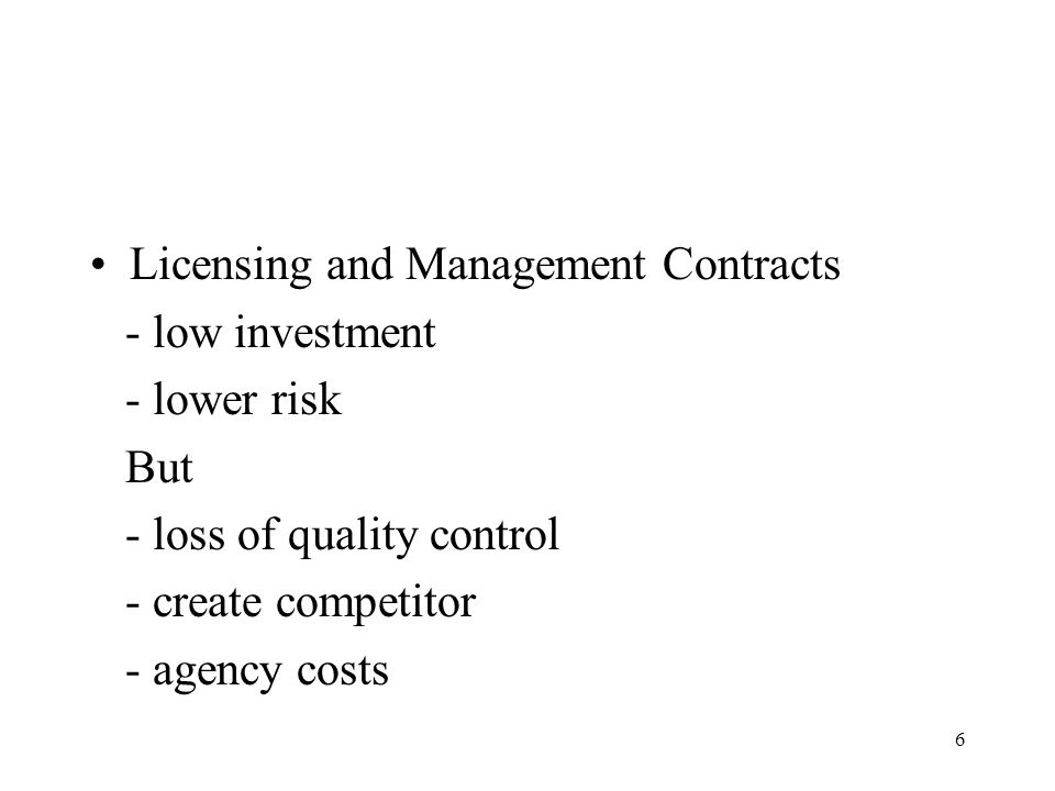 Licensing and Management Contracts