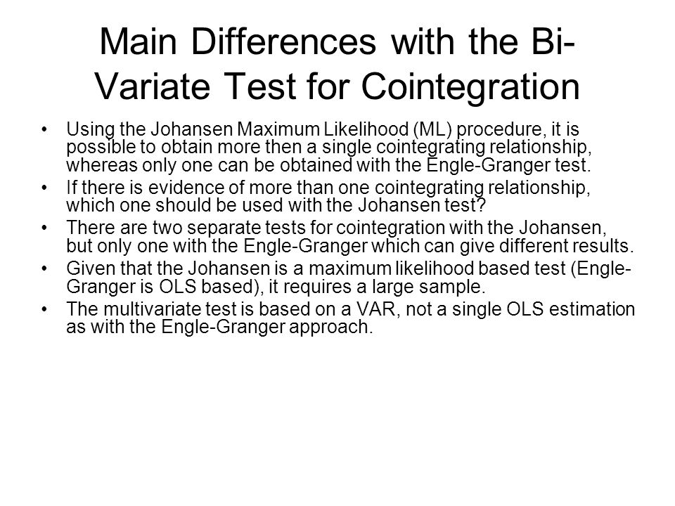 Main Differences with the Bi-Variate Test for Cointegration