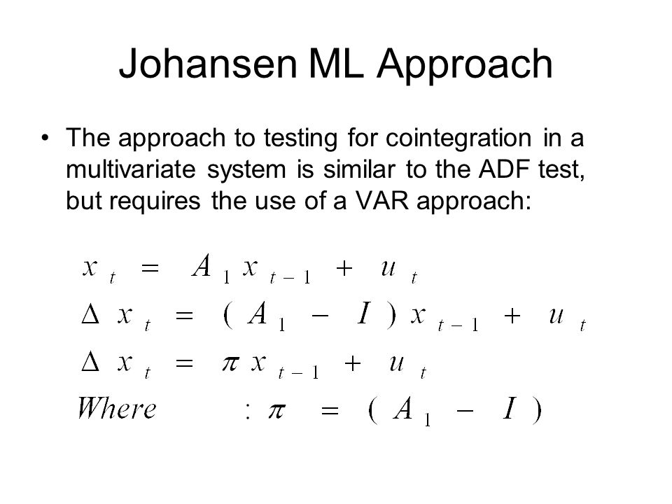 Johansen ML Approach