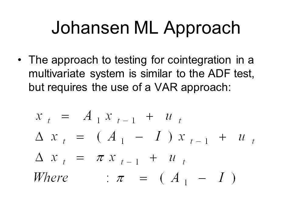 Johansen ML Approach