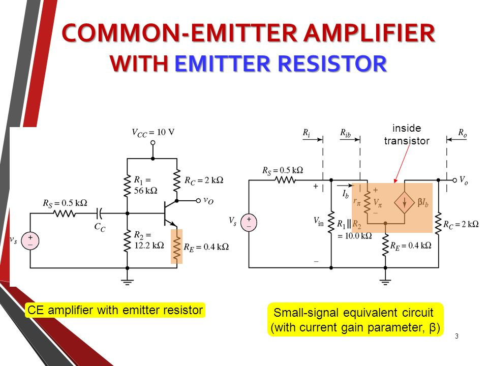common emitter amplifier Transistors are a key component to many amplifying circuits in a common base amplifier, the emitter is an input and the collector an output.