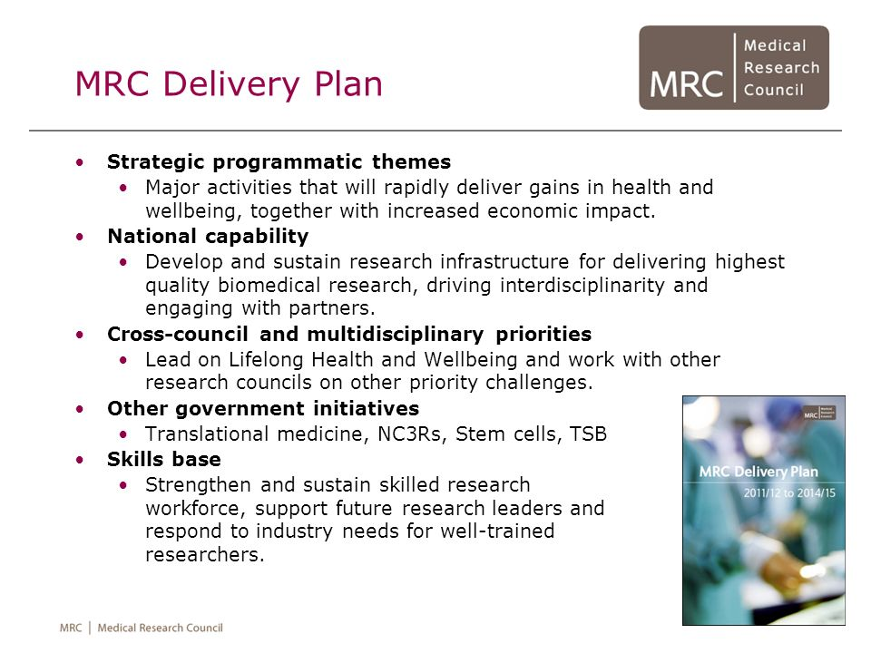 MRC Delivery Plan Strategic programmatic themes