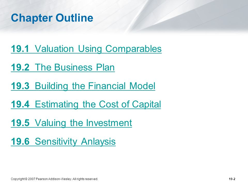 Chapter Outline 19.1 Valuation Using Comparables
