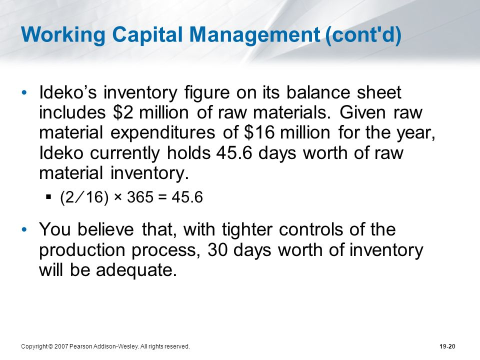 Working Capital Management (cont d)