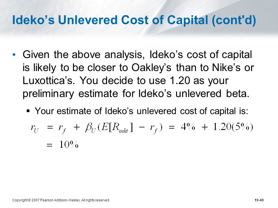 Ideko's Unlevered Cost of Capital (cont d)