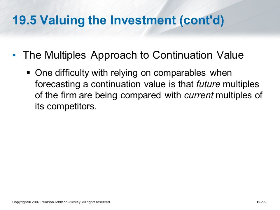 19.5 Valuing the Investment (cont d)