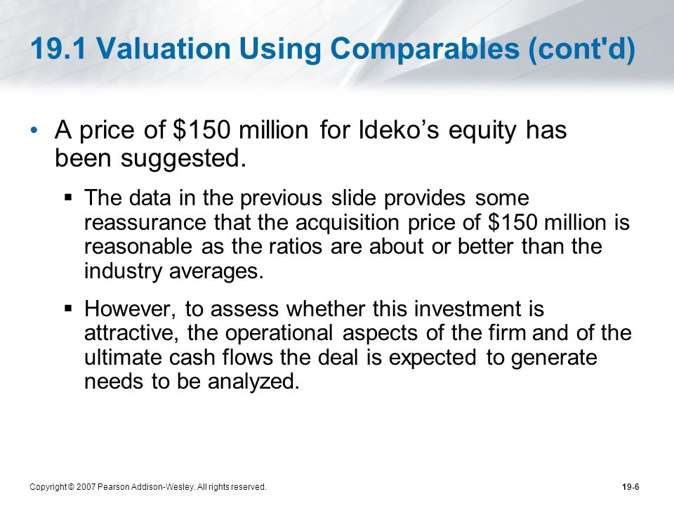 19.1 Valuation Using Comparables (cont d)