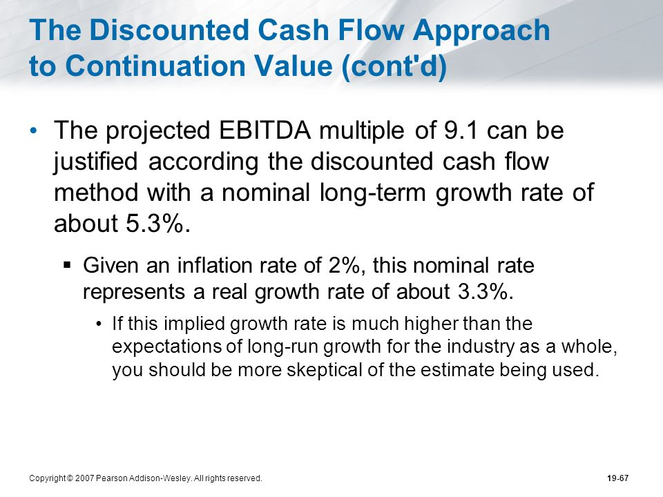 The Discounted Cash Flow Approach to Continuation Value (cont d)