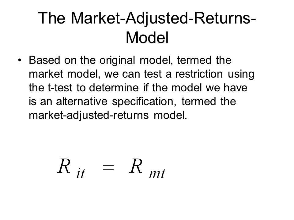The Market-Adjusted-Returns-Model