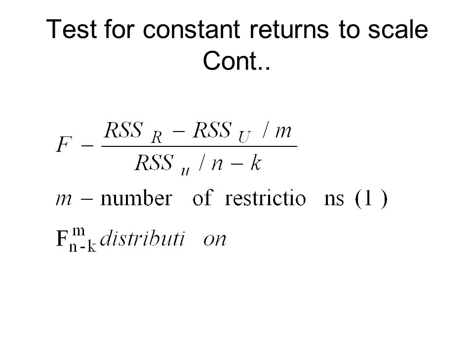 Test for constant returns to scale Cont..