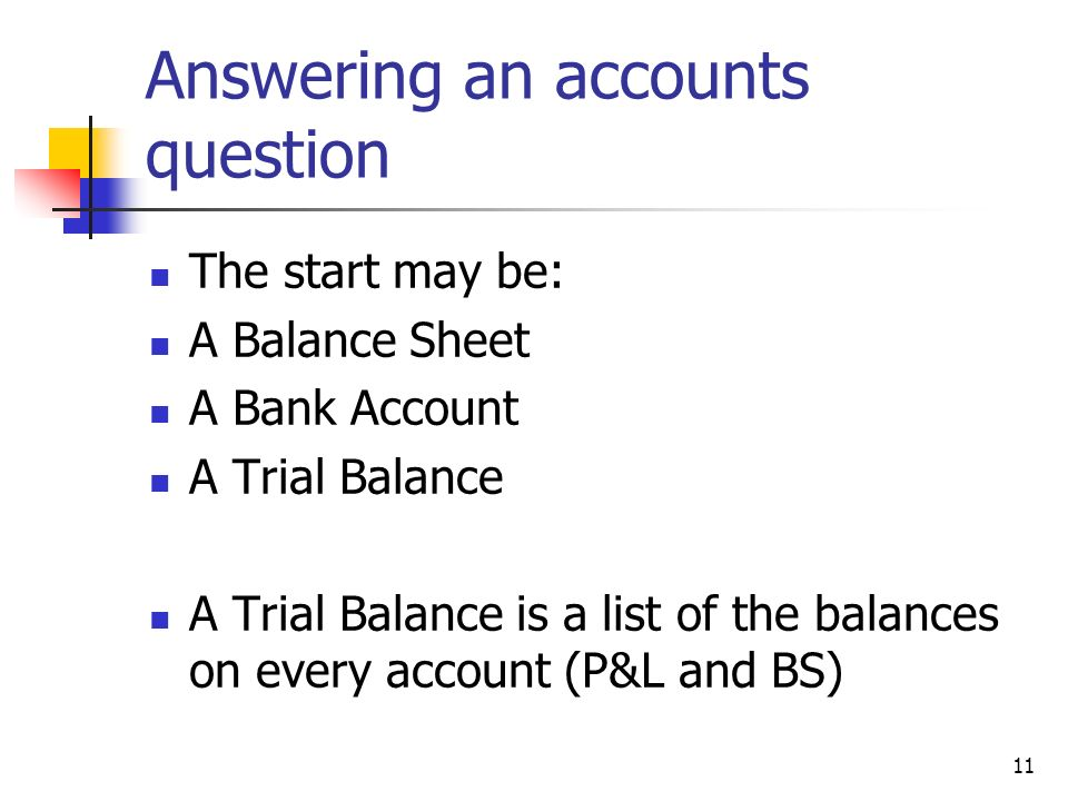Answering an accounts question