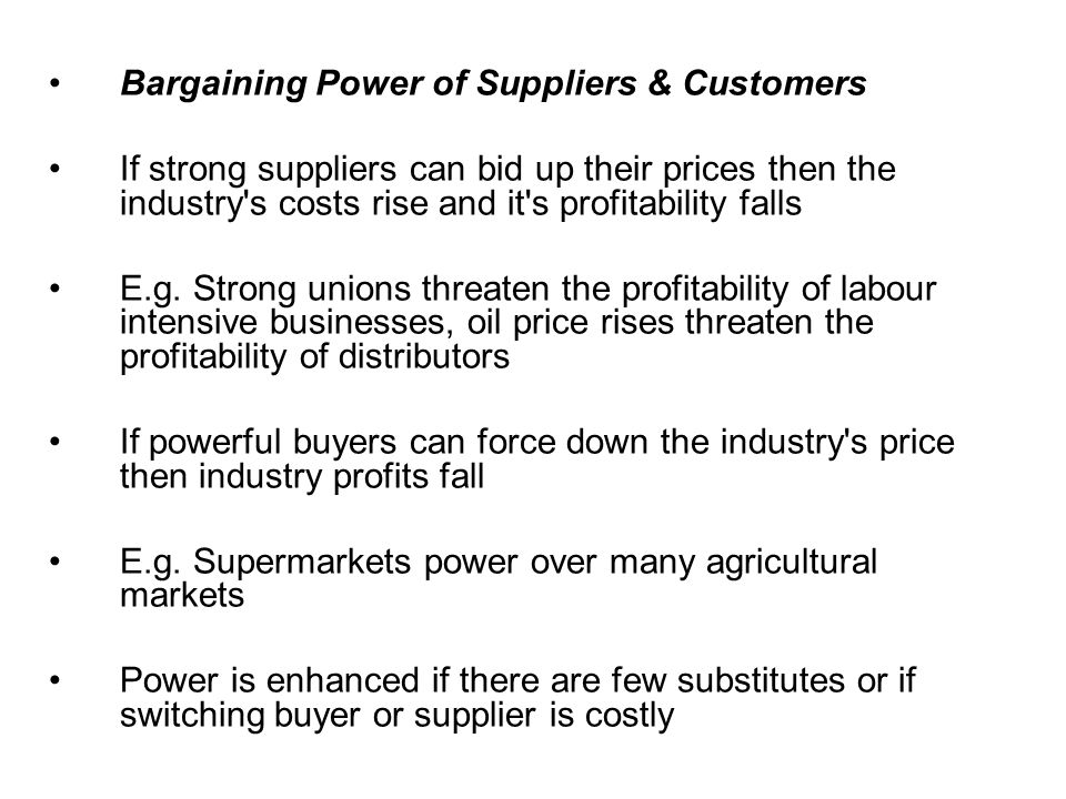 Bargaining Power of Suppliers & Customers