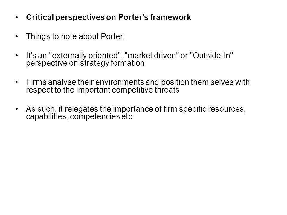 Critical perspectives on Porter s framework