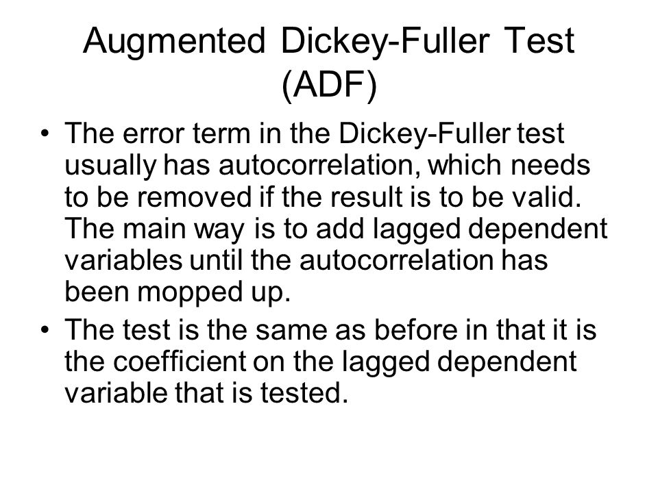 Augmented Dickey-Fuller Test (ADF)