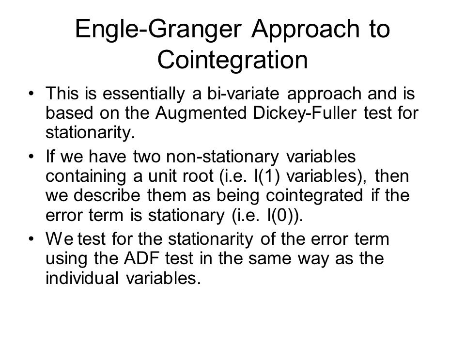 Engle-Granger Approach to Cointegration