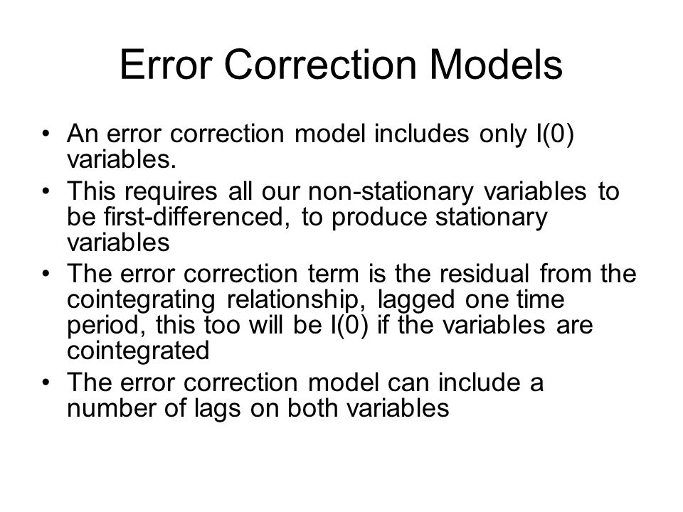 Error Correction Models