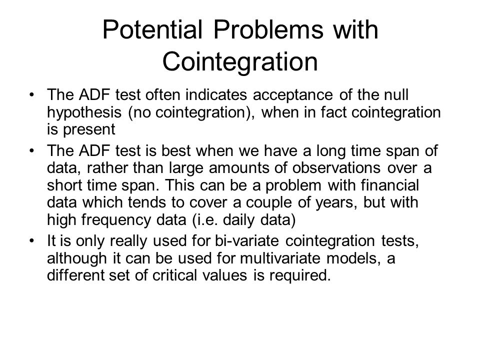 Potential Problems with Cointegration