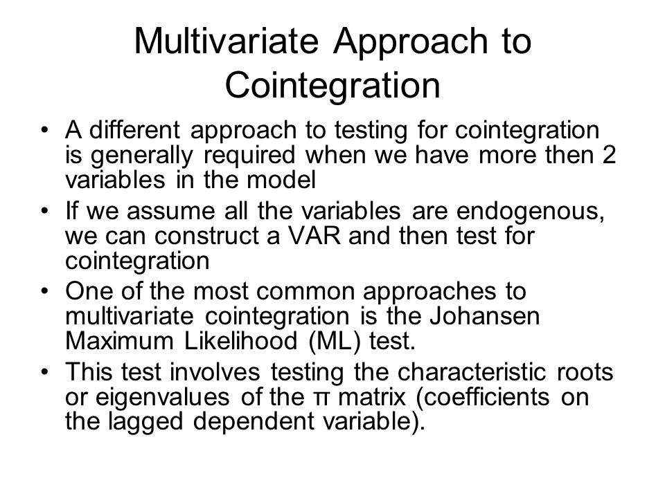 Multivariate Approach to Cointegration