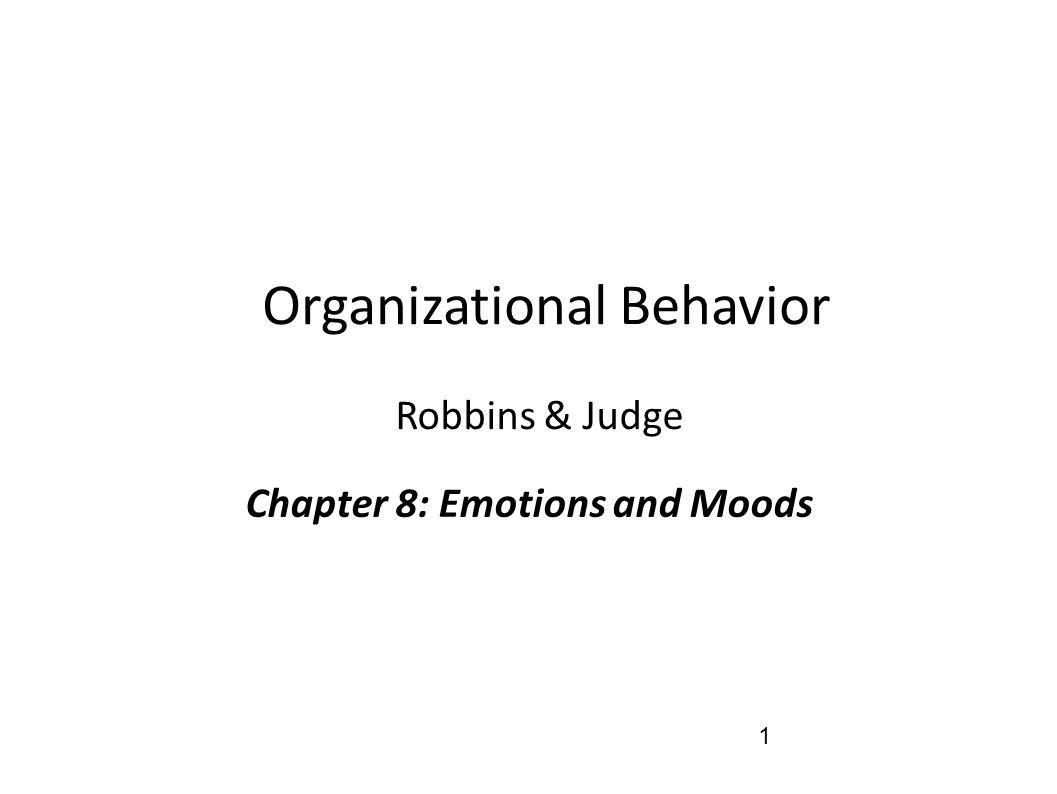 organizational behavior emotions and moods