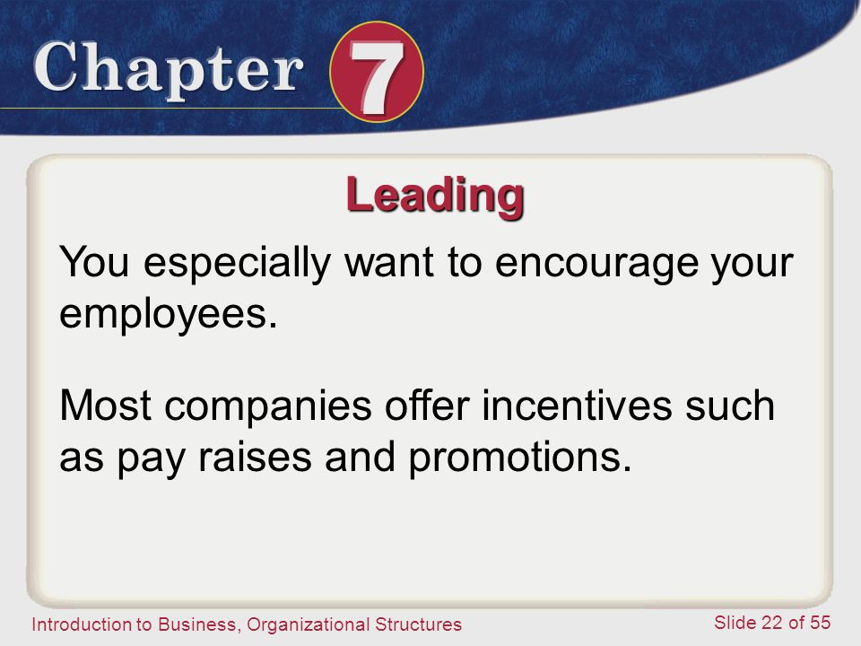Leading You especially want to encourage your employees.