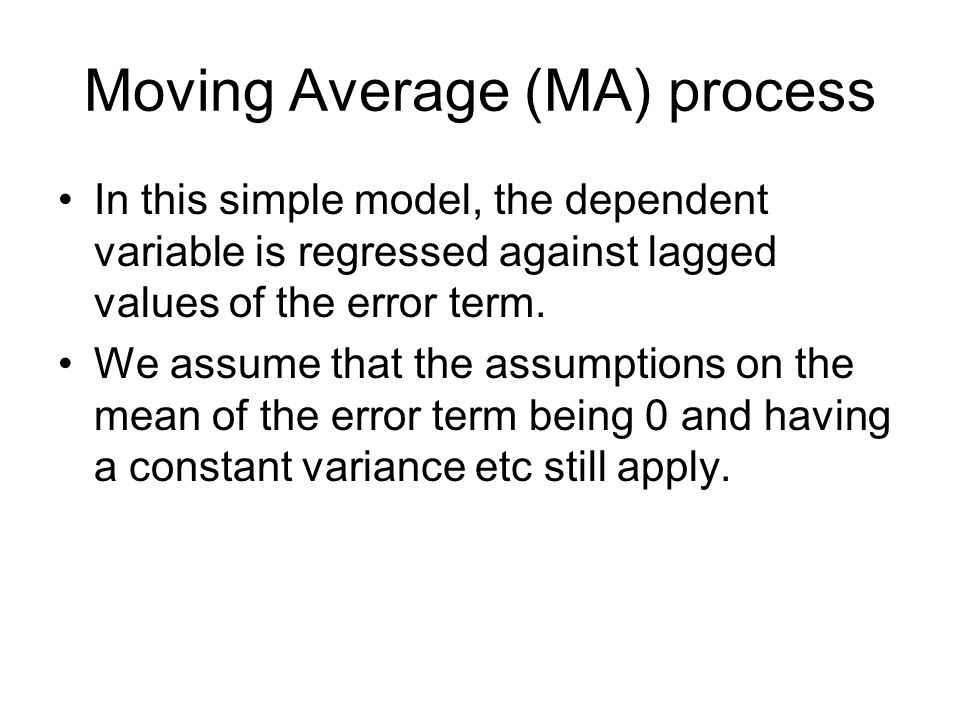Moving Average (MA) process