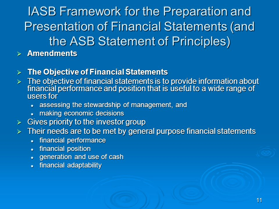 IASB Framework for the Preparation and Presentation of Financial Statements (and the ASB Statement of Principles)