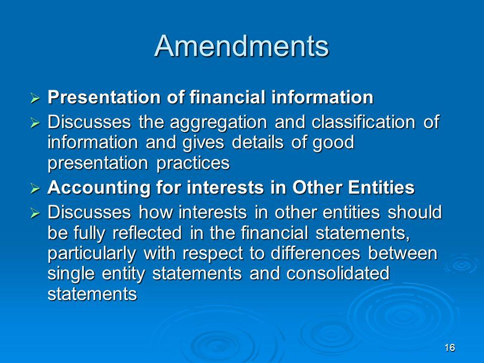 Amendments Presentation of financial information