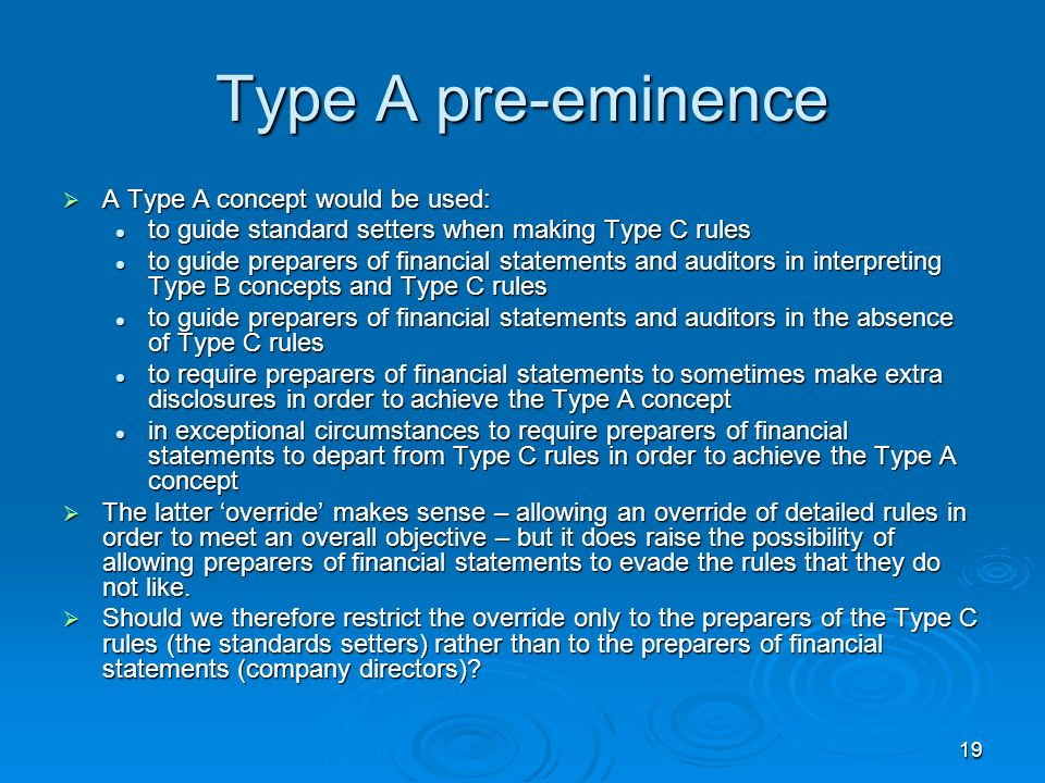 Type A pre-eminence A Type A concept would be used: