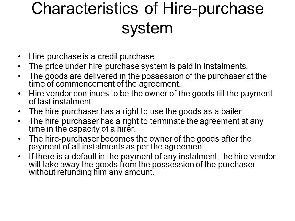 Consignment a manufacturer or a wholesaler often find it characteristics of hire purchase system platinumwayz