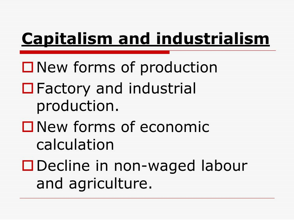 Capitalism and industrialism