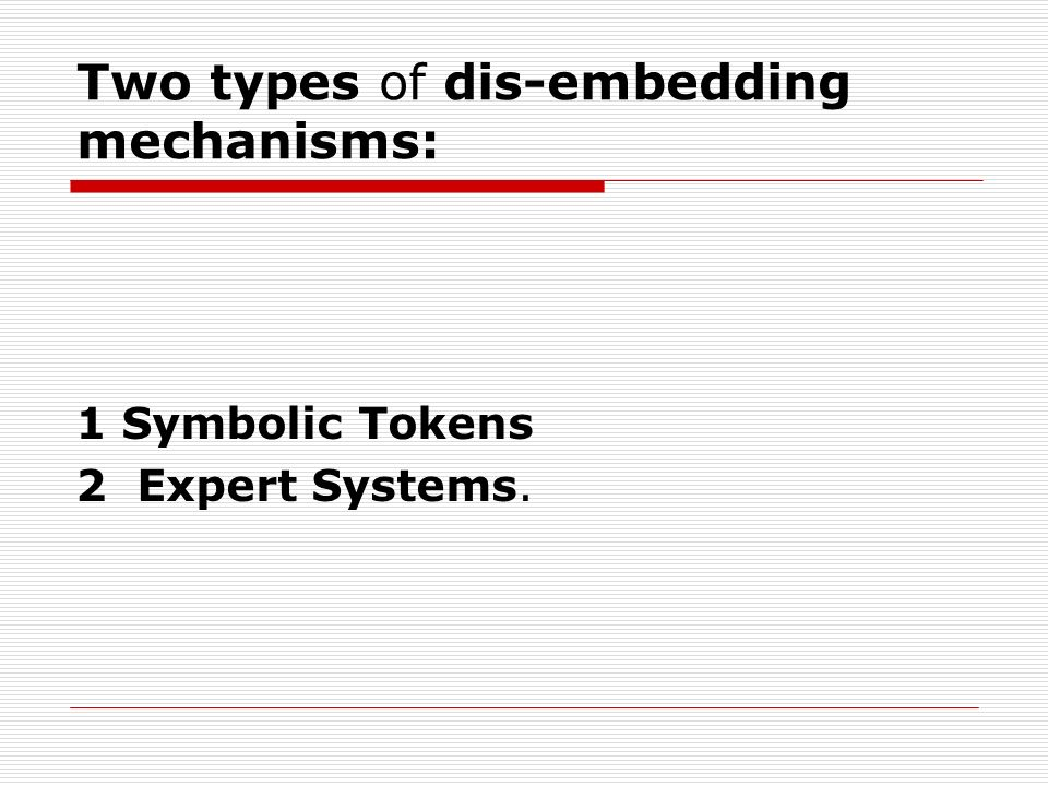 Two types of dis-embedding mechanisms: