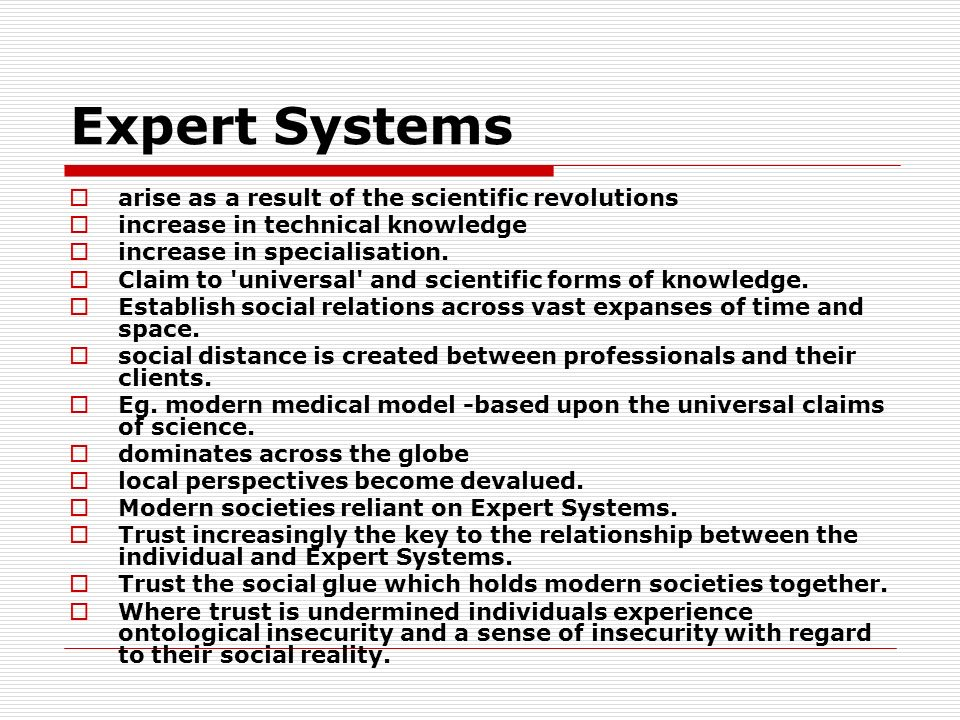 Expert Systems arise as a result of the scientific revolutions