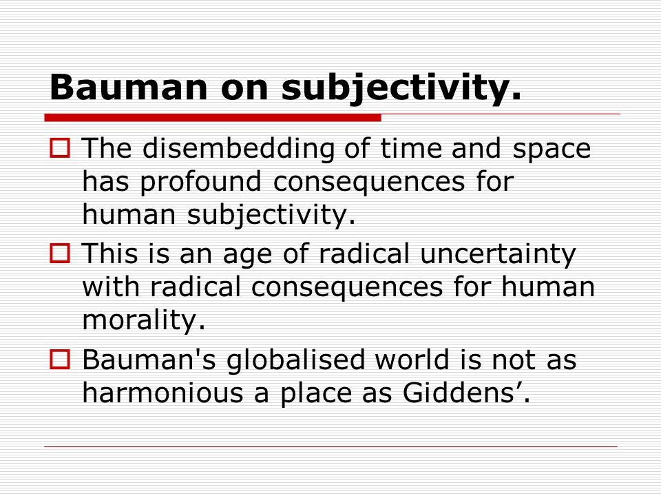 Bauman on subjectivity.
