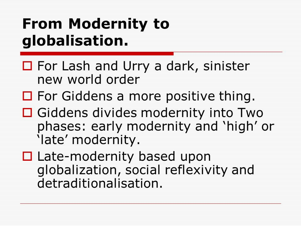 From Modernity to globalisation.