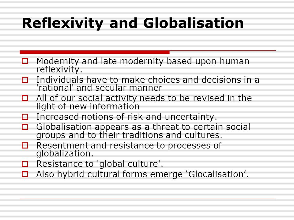 Reflexivity and Globalisation
