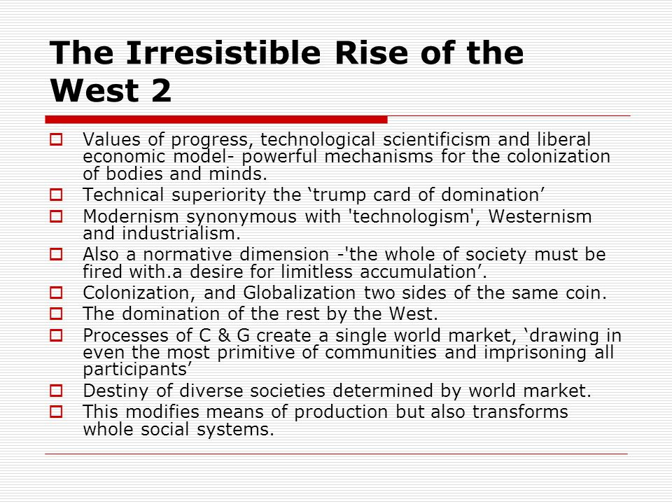 The Irresistible Rise of the West 2