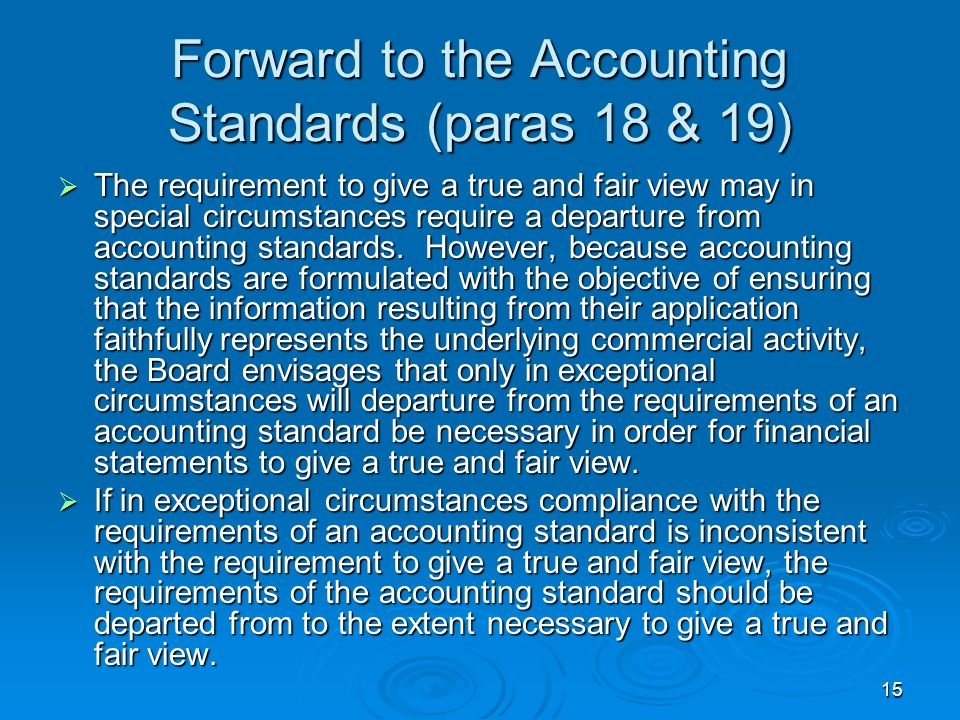 Forward to the Accounting Standards (paras 18 & 19)