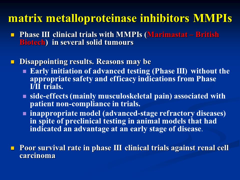 matrix metalloproteinase inhibitors MMPIs