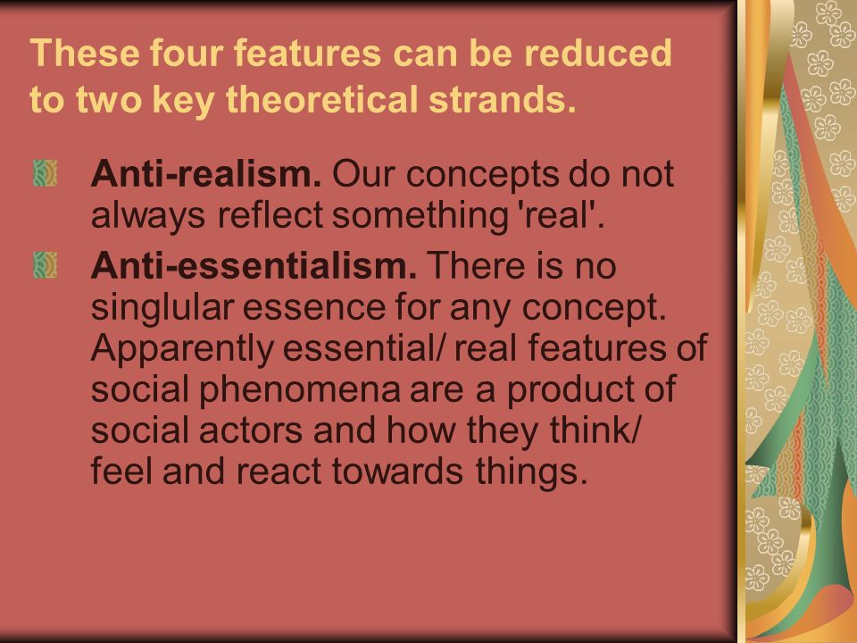 These four features can be reduced to two key theoretical strands.