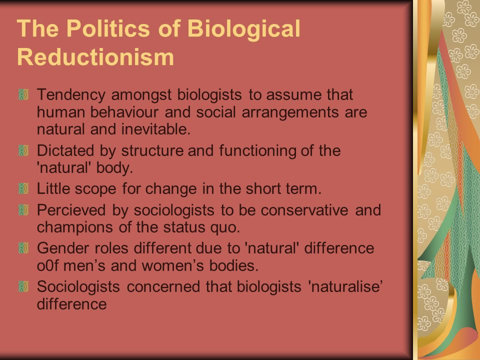 The Politics of Biological Reductionism