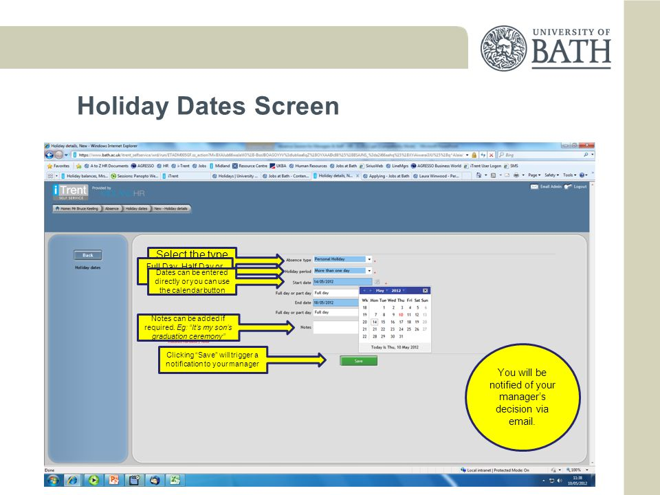 Holiday Dates Screen Select the type of absence