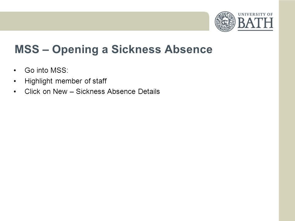 MSS – Opening a Sickness Absence
